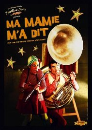 Affiche spectacle : Ma Mamie m'a dit